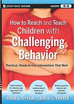 آموزش و ارتباط با کودکانی دارای رفتار چالشساز - How to Reach and Teach Children with Challenging Behavio