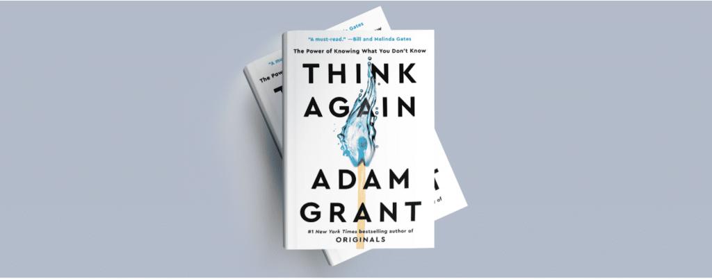 Think Again, Adam Grant, Book - کتاب دوباره فکر کن